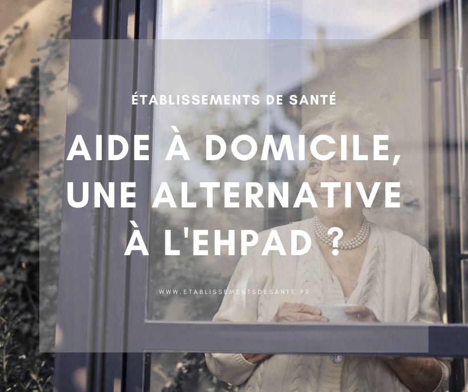 aide à domicile, alternative EHPAD